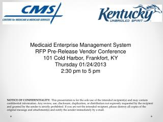 Medicaid Enterprise Management System RFP Pre-Release Vendor Conference