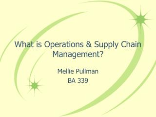What is Operations & Supply Chain Management?