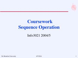 Coursework 		 Sequence Operation