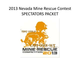 2013 Nevada Mine Rescue Contest SPECTATORS PACKET