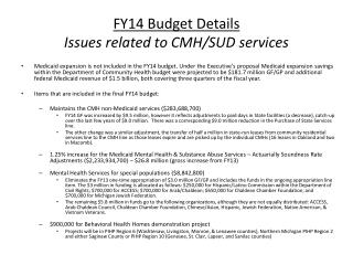 FY14 Budget Details  Issues related to CMH/SUD services