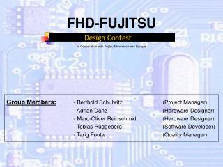 FHD-FUJITSU in Cooperation with Fujitsu Microelectronic Europe
