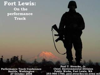 Paul T. Steucke, Jr. Chief, Environmental Division Public Works, Fort Lewis, WA