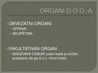 ORGANI D.O.O.-A