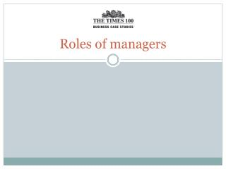 Roles of managers