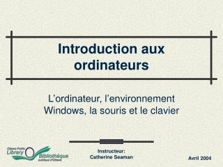 Introduction aux ordinateurs