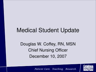 Medical Student Update