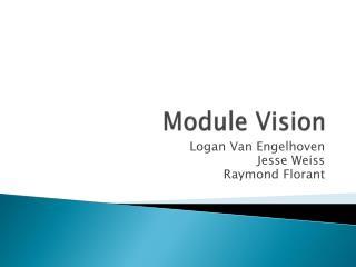 Module Vision
