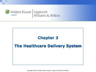 Chapter 3 The Healthcare Delivery System