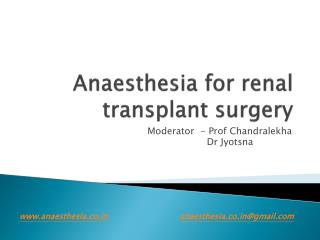 Anaesthesia  for renal transplant surgery