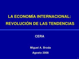 LA ECONOMÍA INTERNACIONAL:  REVOLUCIÓN DE LAS TENDENCIAS