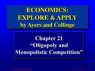 "Chapter 21 ""Oligopoly and Monopolistic Competition"""
