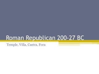 Roman Republican 200-27 BC