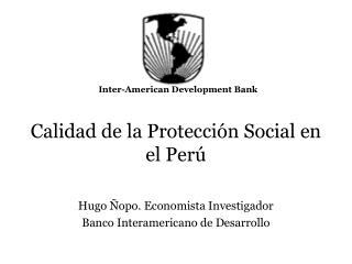 Calidad de la Protección Social en el Perú