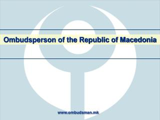 Ombudsperson of the Republic of Macedonia