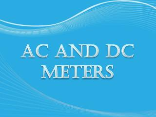 AC and DC meters