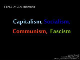 Capitalism,  Socialism, Communism, ,  Fascism