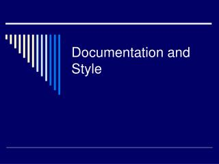 Documentation and Style