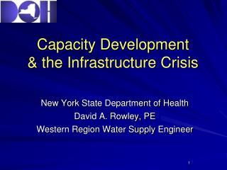 Capacity Development  the Infrastructure Crisis