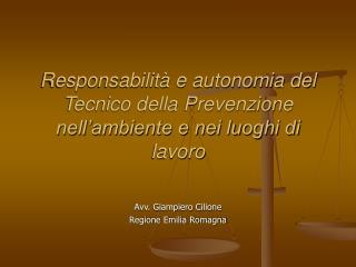 Responsabilità e autonomia del Tecnico della Prevenzione nell'ambiente e nei luoghi di lavoro