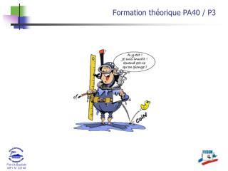 Formation théorique PA40 / P3