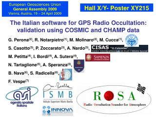 The Italian software for GPS Radio Occultation: validation using COSMIC and CHAMP data