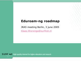 Eduroam-ng roadmap