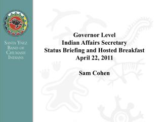 Governor Level Indian Affairs Secretary
