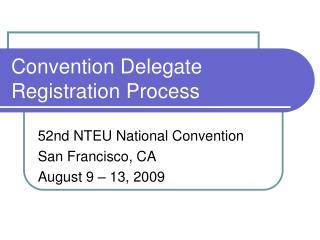 Convention Delegate Registration Process
