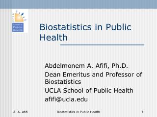 Biostatistics in Public Health