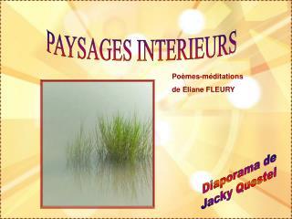PAYSAGES INTERIEURS