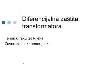 Diferencijalna zaštita transformatora
