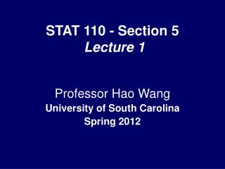 STAT 110 - Section 5  Lecture 1