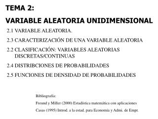 TEMA 2:  VARIABLE ALEATORIA UNIDIMENSIONAL
