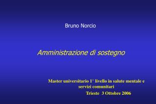 Bruno Norcio  Amministrazione di sostegno