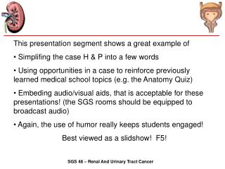 This presentation segment shows a great example of  Simplifing the case H & P into a few words