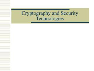 Cryptography and Security Technologies