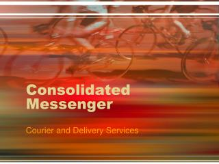 Consolidated Messenger