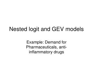 Nested logit and GEV models