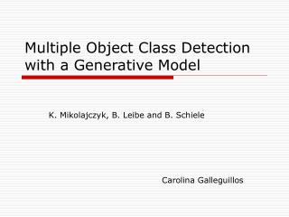 Multiple Object Class Detection with a Generative Model