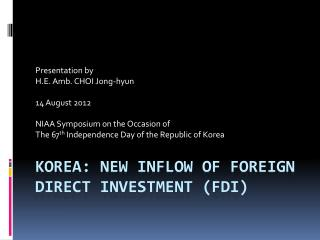 Korea: New inflow of foreign direct investment (FDI)