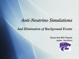Anti-Neutrino Simulations
