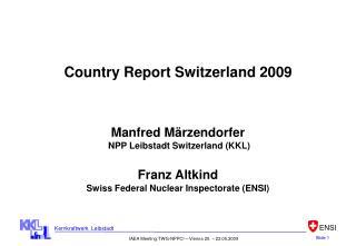 Country Report Switzerland 2009