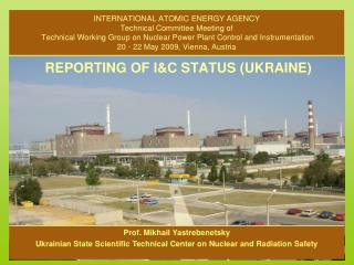 REPORTING OF I&C STATUS (UKRAINE)
