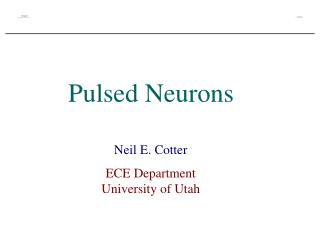 Pulsed Neurons
