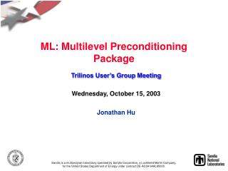 ML: Multilevel Preconditioning Package