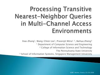 Processing Transitive Nearest-Neighbor Queries in Multi-Channel Access Environments
