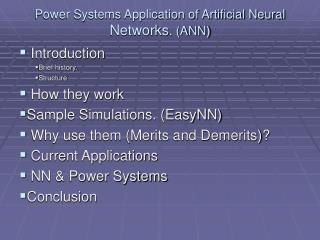 Power Systems Application of Artificial Neural  Networks . (ANN)