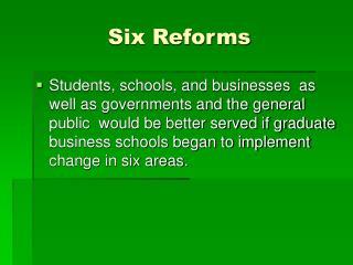 Six Reforms