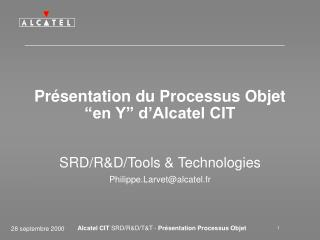 Pr�sentation du Processus Objet �en Y� d�Alcatel CIT